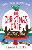 The Christmas Cafe at Seashell Cove Book