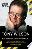 Tony Wilson You Re Entitled To An Opinion But [Pdf/ePub] eBook