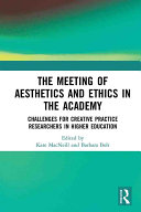 The Meeting of Aesthetics and Ethics in the Academy