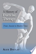 A History of Exercise Therapy