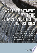 Waste Treatment In The Service And Utility Industries Book PDF