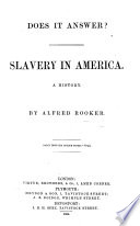 Does it answer  Slavery in America  A history
