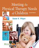 Meeting the Physical Therapy Needs of Children Book