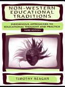 Non-Western Educational Traditions: Alternative Approaches ...