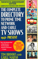 The Complete Directory to Prime Time Network and Cable TV Shows  1946 present Book