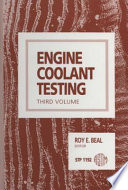 Engine Coolant Testing, Third Volume