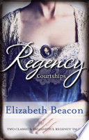 Regency Courtships One Final Season Captain Langthorne S Propos Book