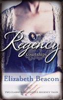 Regency Courtships/One Final Season/Captain Langthorne's Propos
