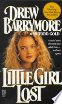 """Little Girl Lost"" by Drew Barrymore, Todd Gold"