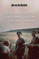 The Roma Struggle for Compensation in Post war Germany