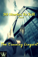 30 Stories To Tell
