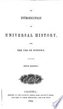 An introduction to universal history  for the use of schools  by H H  Wilson