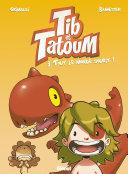 Tib & Tatoum - Tome 03