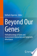 Beyond Our Genes Book PDF