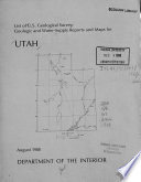 List of Geological Survey Geologic and Water supply Reports and Maps for Utah