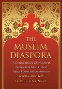 The Muslim Diaspora  Volume 2  1500  1799