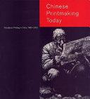Chinese Printmaking Today