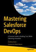Mastering Salesforce DevOps Pdf/ePub eBook