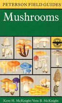 A Field Guide to Mushrooms