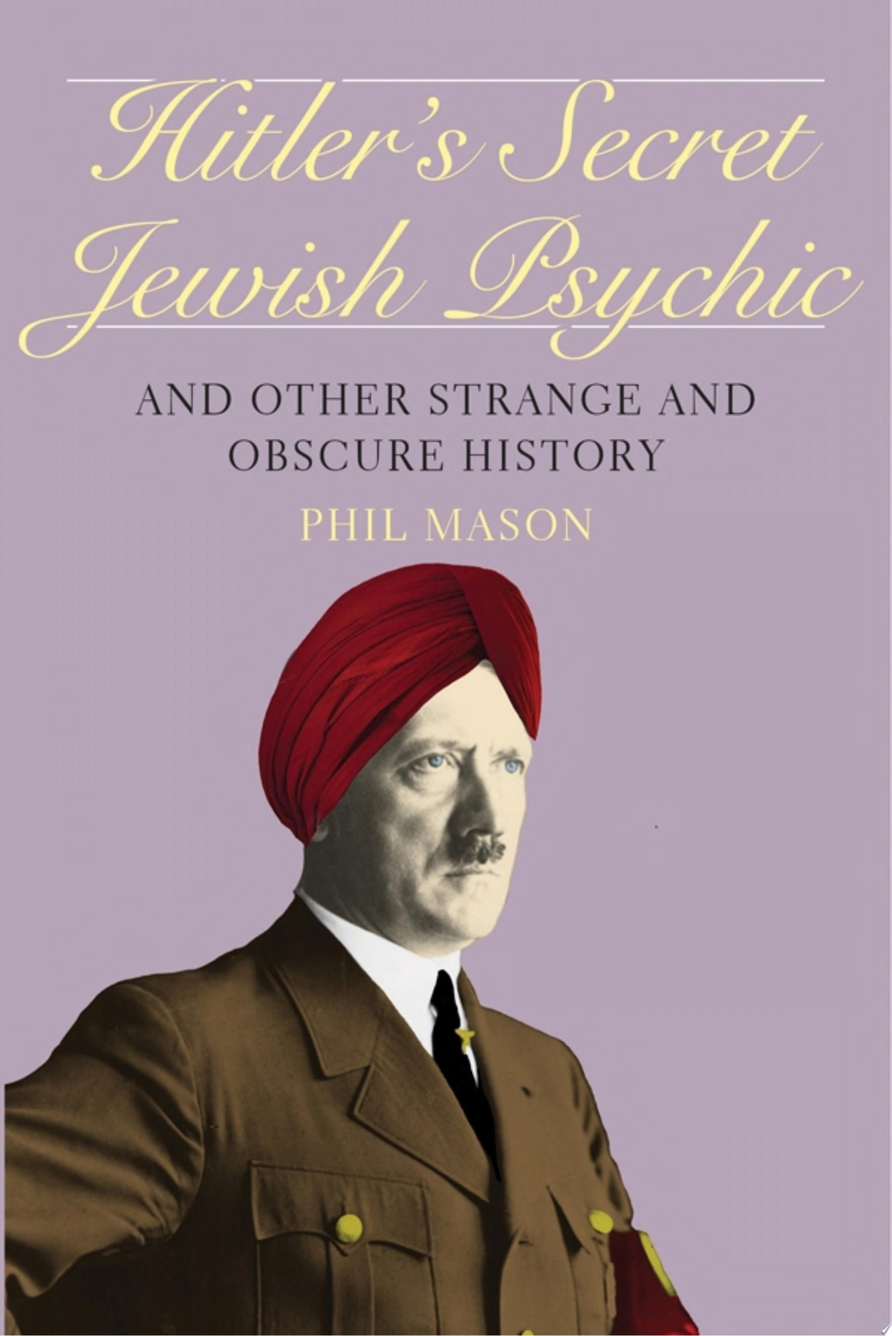 Hitler s Secret Jewish Psychic
