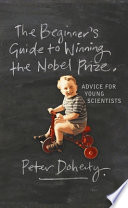 The Beginner s Guide to Winning the Nobel Prize