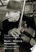 Music     Memory     Minorities  Between Archive and Activism