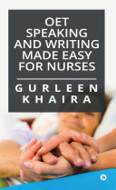 OET Speaking and Writing Made Easy for Nurses