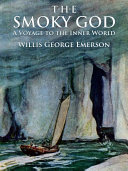 Pdf The Smoky God: A Voyage to the Inner World Telecharger