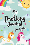 My Emotions Journal for Girls