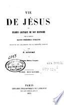 Vie de Jésus ou examen critique de son histoire