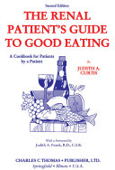 The Renal Patient s Guide to Good Eating
