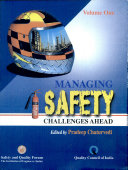 Managing Safety  Challenges Ahead  2 Vols  Set