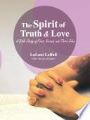 The Spirit of Truth   Love