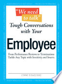 We Need To Talk   Tough Conversations With Your Employee