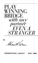 PLAY WINNING BRIDGE WITH AMY PARTNER EVEN A STRANGER