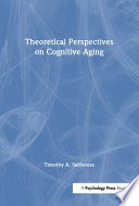 Theoretical Perspectives on Cognitive Aging