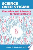 Science Over Stigma Book