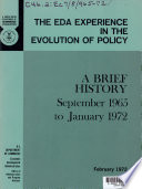 The EDA Experience in the Evolution of Policy  a Brief History  September 1965 to January 1972 Book PDF