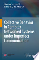 Collective Behavior in Complex Networked Systems under Imperfect Communication