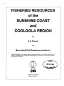 Fisheries Resources of the Sunshine Coast and Cooloola Region