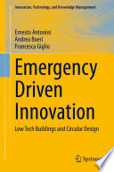 Emergency Driven Innovation