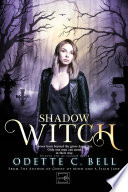 Shadow Witch Episode One Book