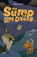 The Sump of Lost Dreams