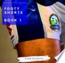 Footy Shorts -