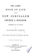 The Book Of Life For The New Jerusalem Church Kingdom Interpreted For All Nations