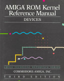 Amiga ROM Kernel Reference Manual Devices