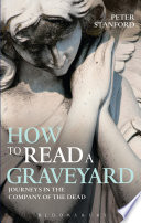 How to Read a Graveyard Book