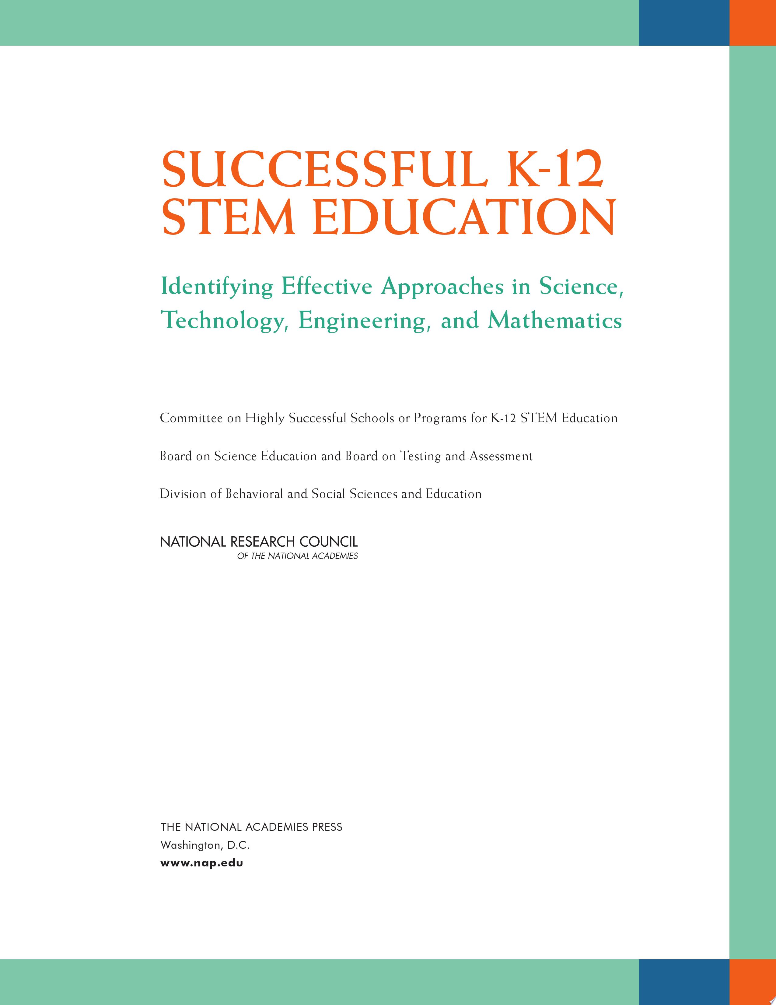 Successful K 12 STEM Education