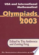 USA and International Mathematical Olympiads, 2003