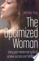 """The Optimized Woman: If You Want to Get Ahead, Get a Cycle"" by Miranda Gray"